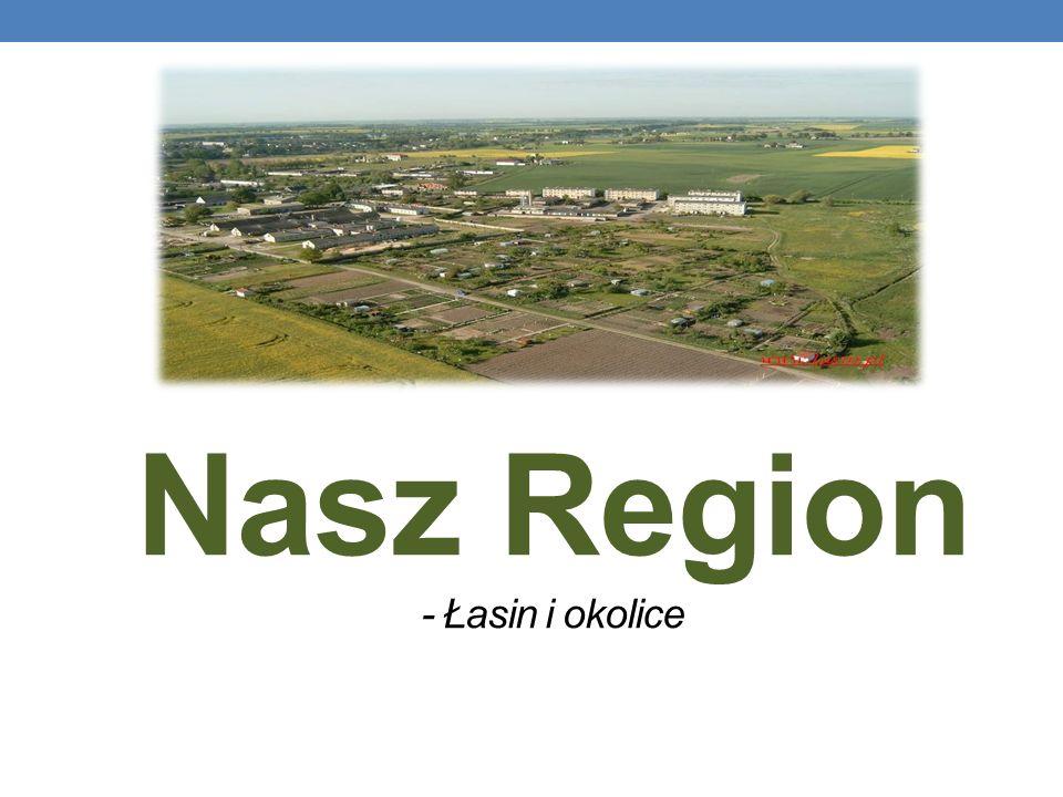 Nasz Region - Łasin i okolice