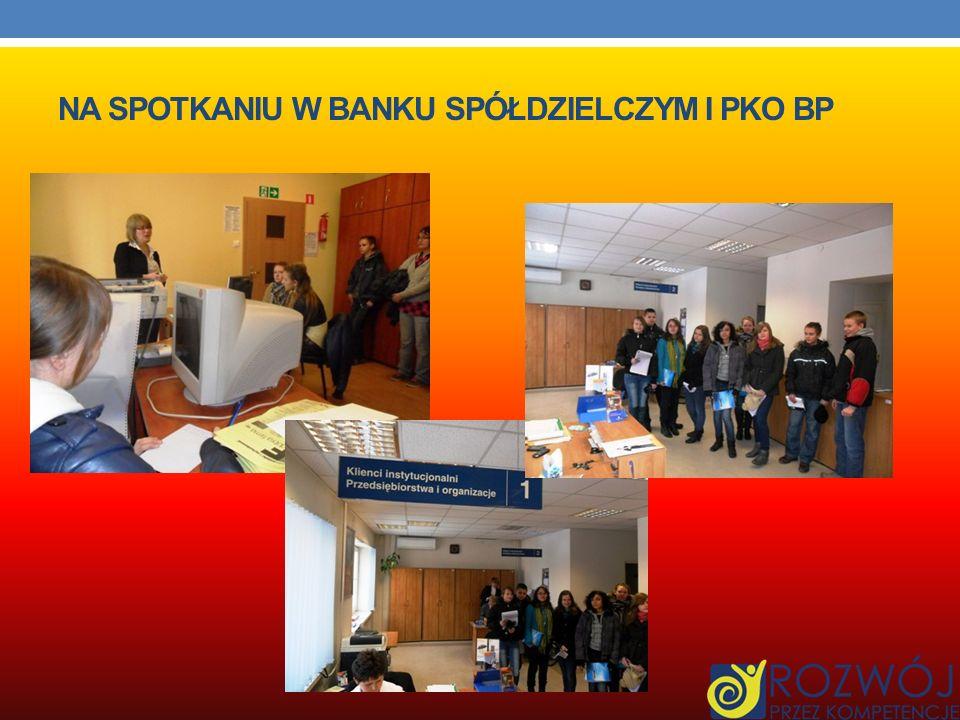 Na spotkaniu w Banku Spółdzielczym I PKO BP