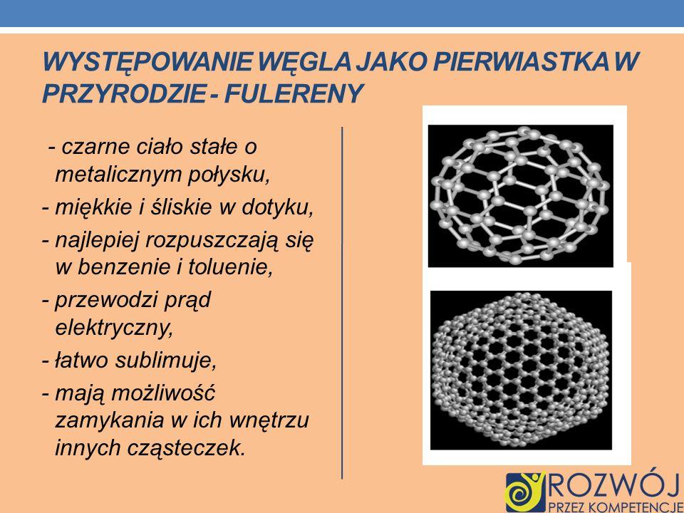 Występowanie węgla jako pierwiastka w przyrodzie - Fulereny
