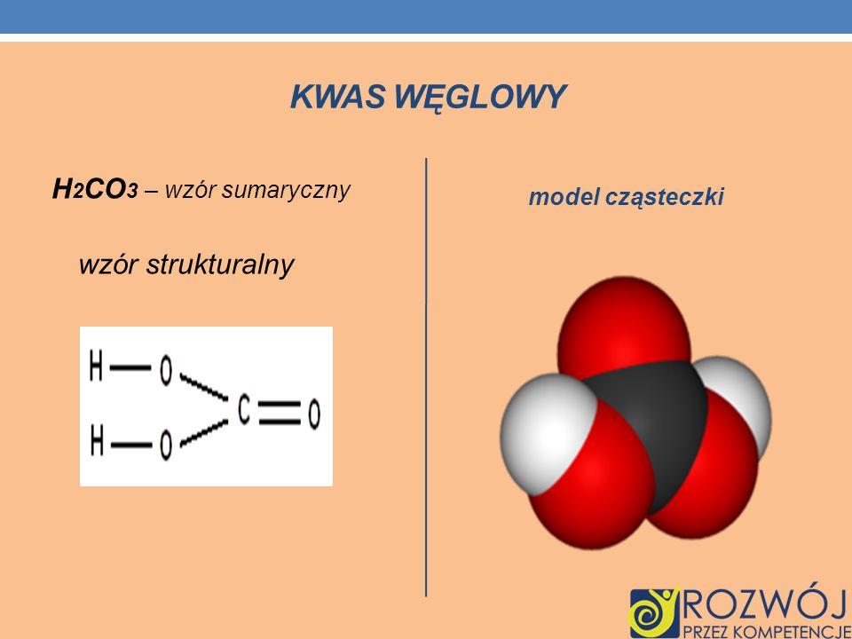 Kwas węglowy H2CO3 – wzór sumaryczny model cząsteczki