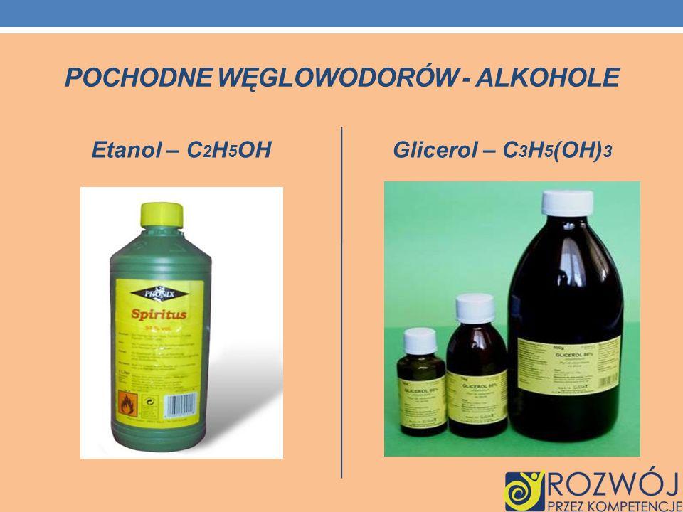POCHODNE WĘGLOWODORÓW - ALKOHOLE