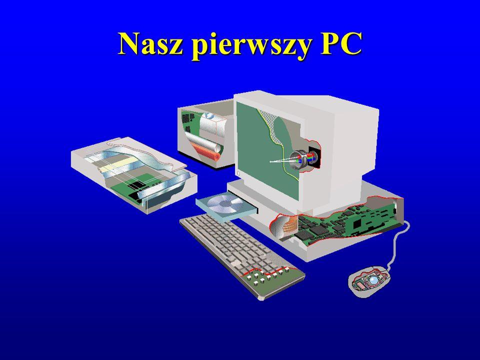 Nasz pierwszy PC
