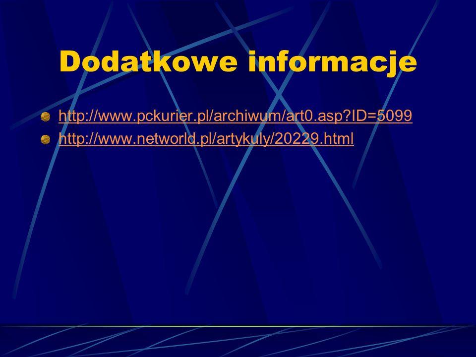 Dodatkowe informacje http://www.pckurier.pl/archiwum/art0.asp ID=5099