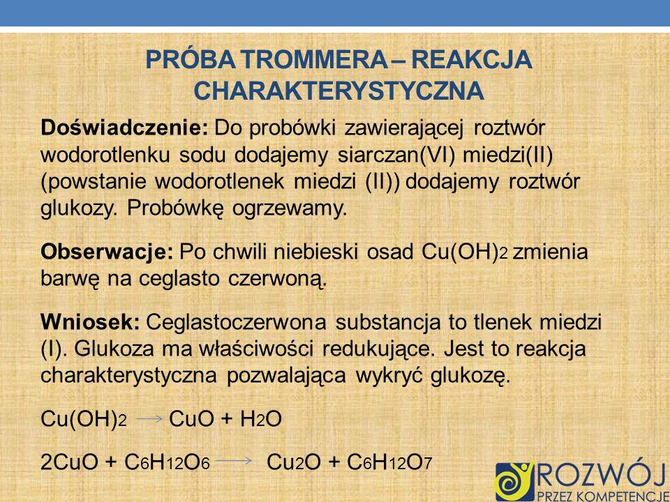 Próba Trommera – reakcja charakterystyczna