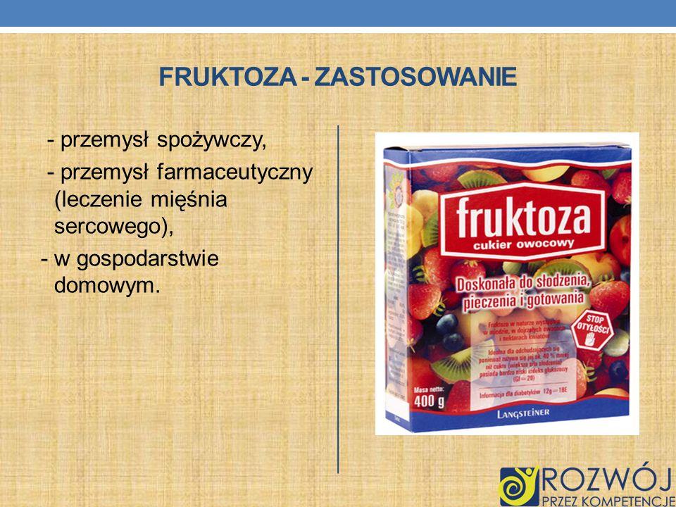 Fruktoza - zastosowanie