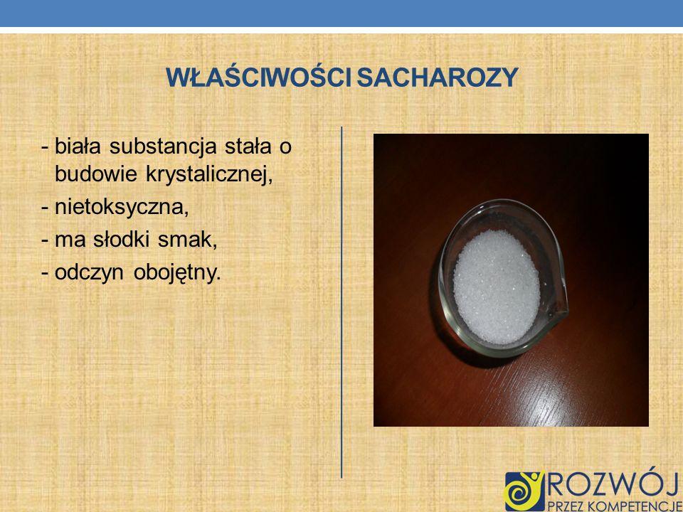 Właściwości sacharozy