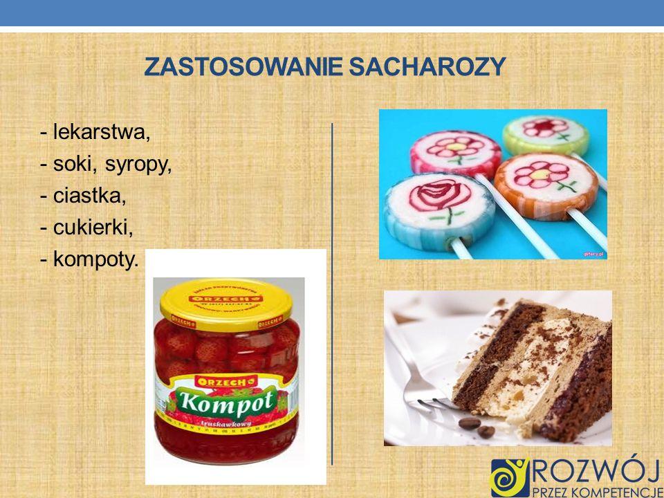 Zastosowanie sacharozy