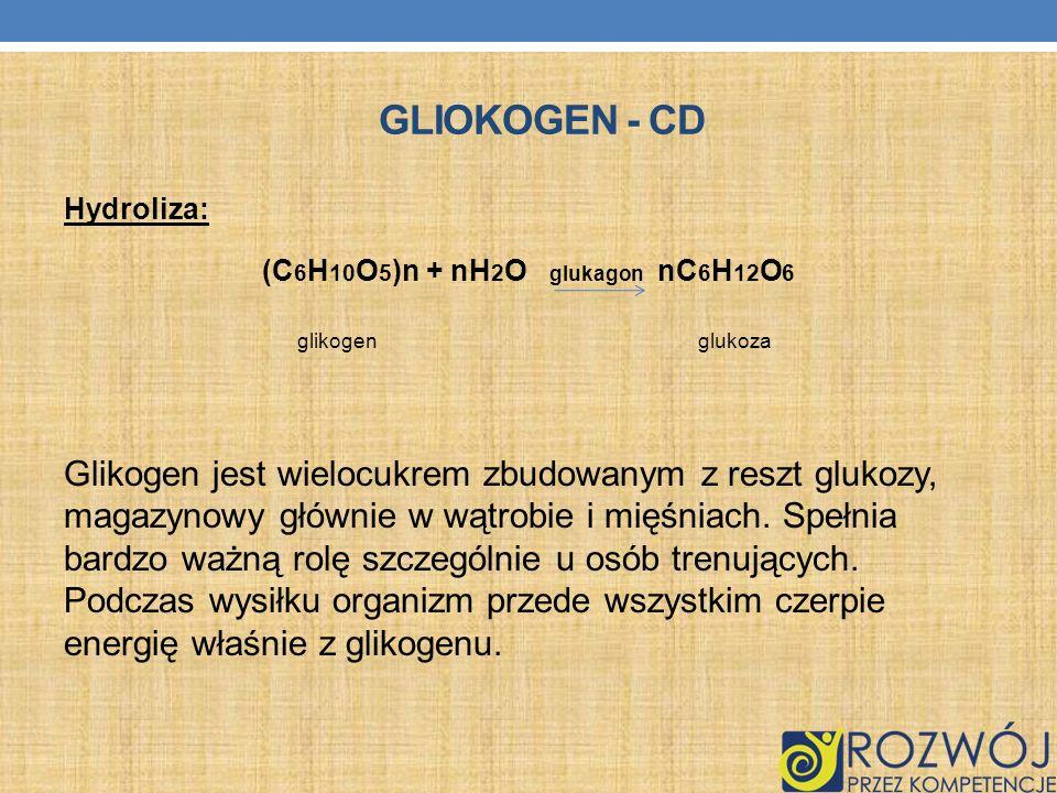 (C6H10O5)n + nH2O glukagon nC6H12O6