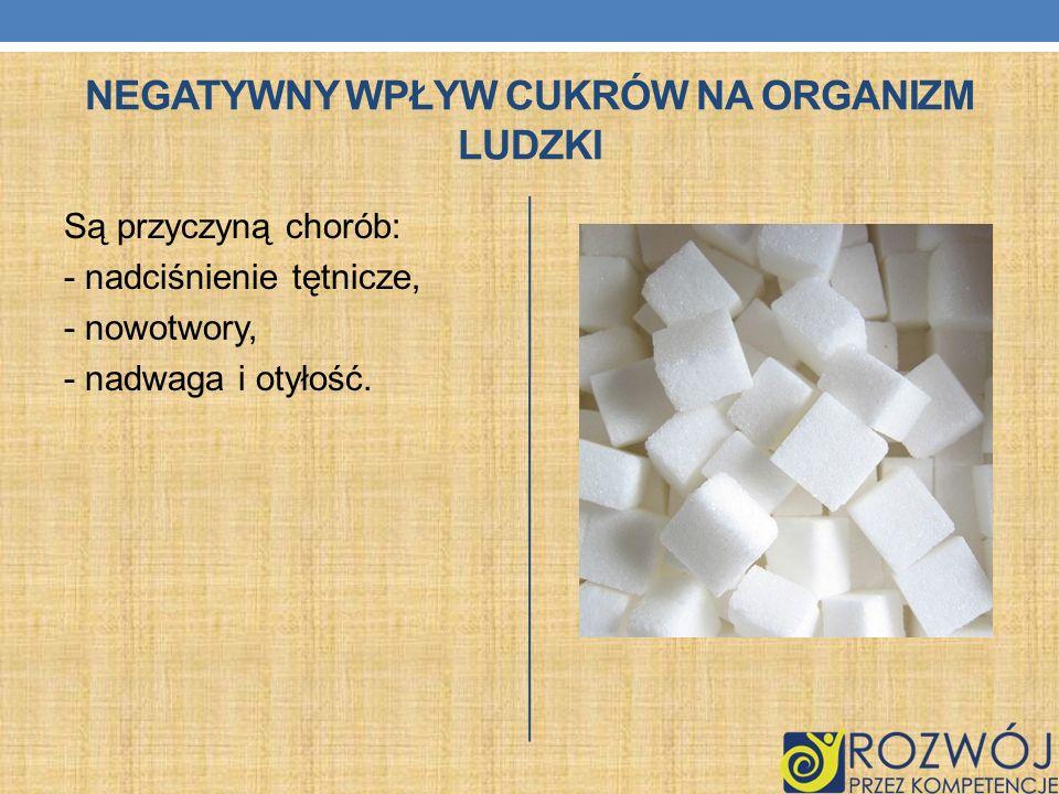 Negatywny wpływ cukrów na organizm ludzki