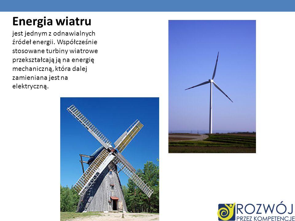 Energia wiatru jest jednym z odnawialnych źródeł energii