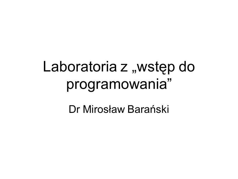 """Laboratoria z """"wstęp do programowania"""