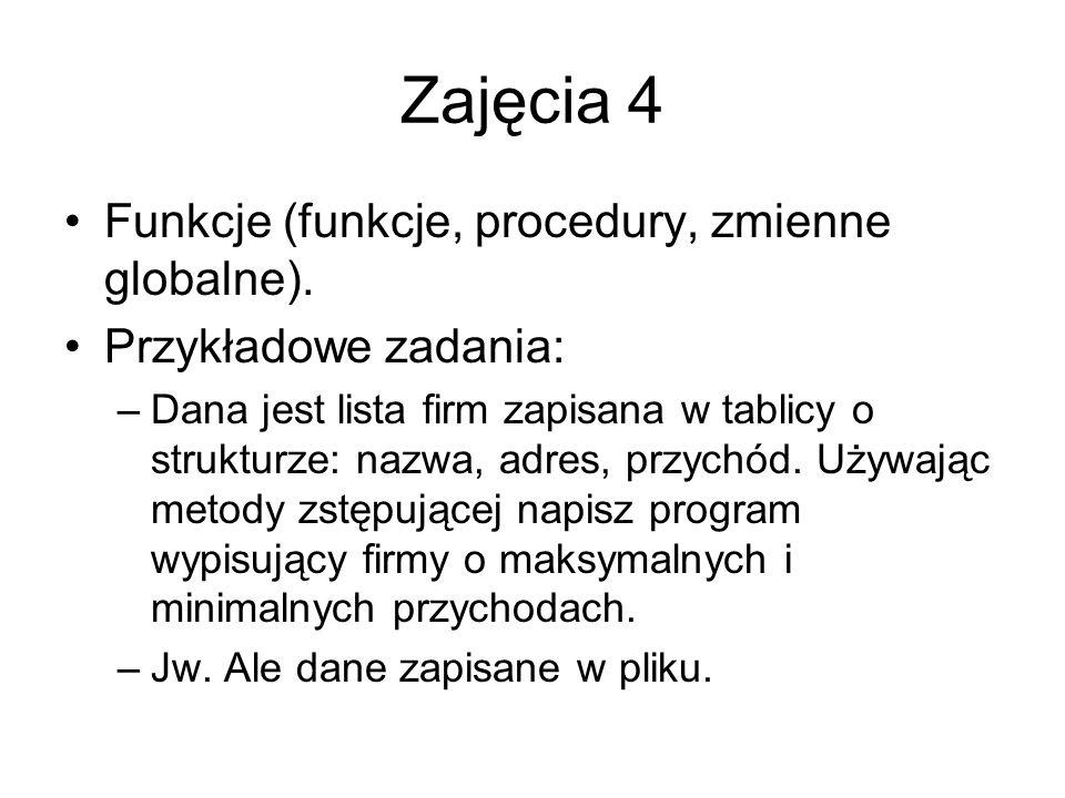 Zajęcia 4 Funkcje (funkcje, procedury, zmienne globalne).