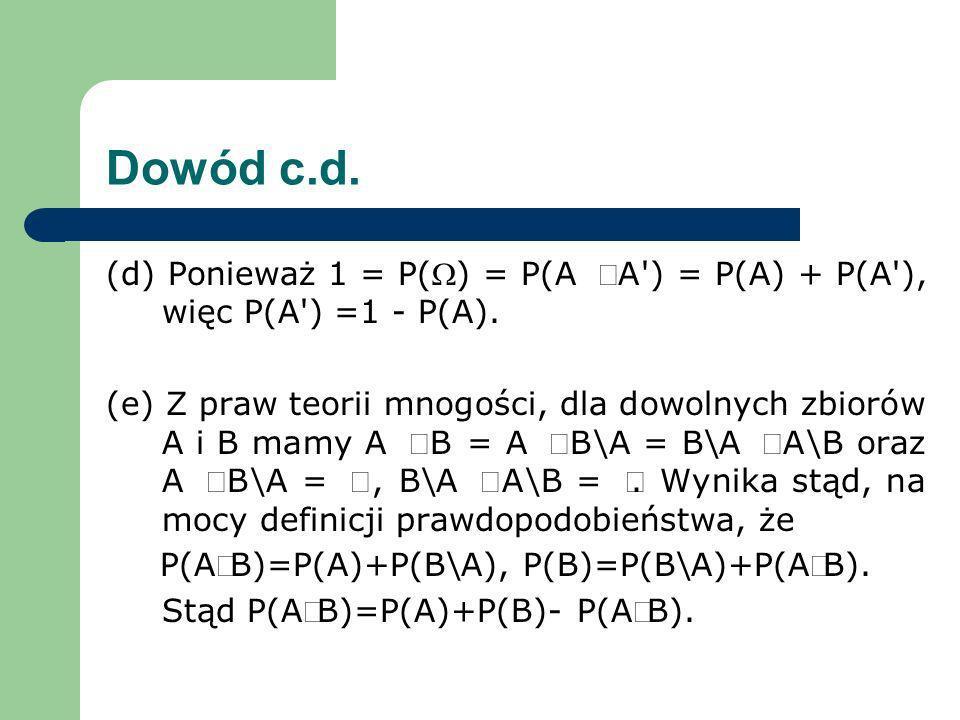 P(AÈB)=P(A)+P(B\A), P(B)=P(B\A)+P(AÇB).