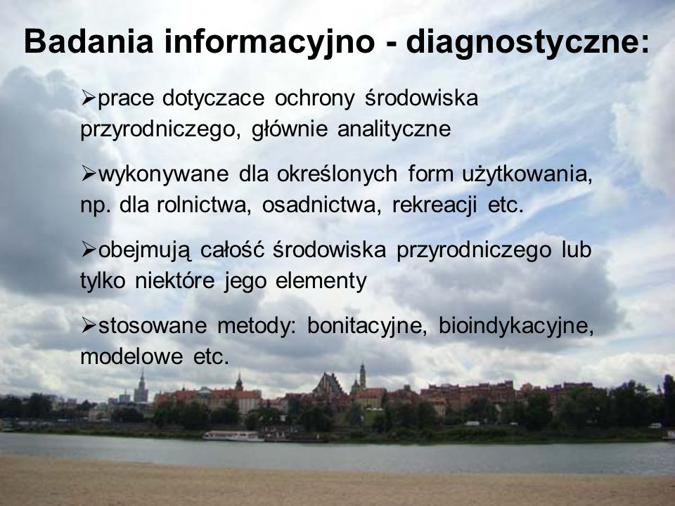 Badania informacyjno - diagnostyczne: