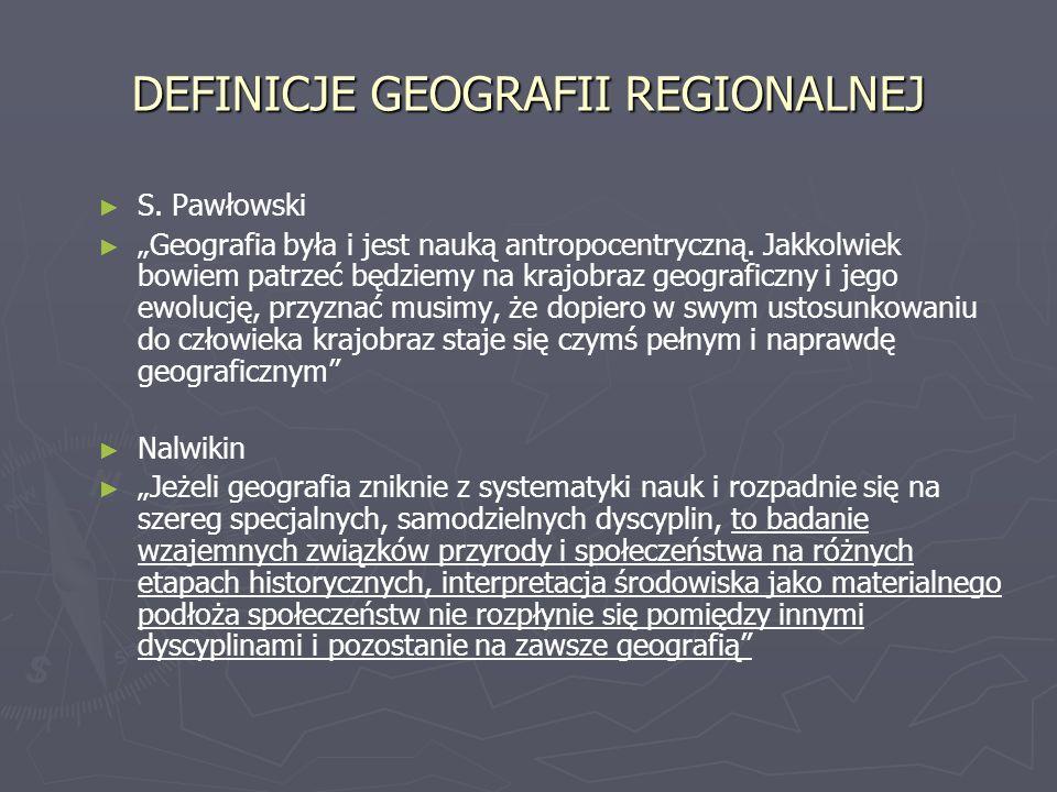 DEFINICJE GEOGRAFII REGIONALNEJ