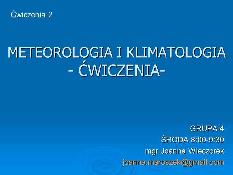 METEOROLOGIA I KLIMATOLOGIA - ĆWICZENIA-