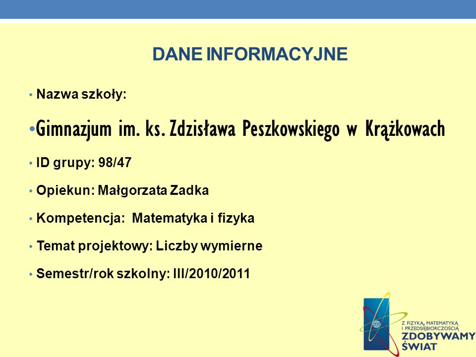 Gimnazjum im. ks. Zdzisława Peszkowskiego w Krążkowach