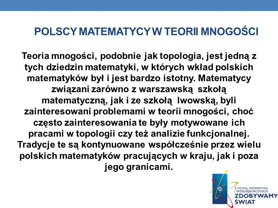 Polscy matematycy w teorii mnogości