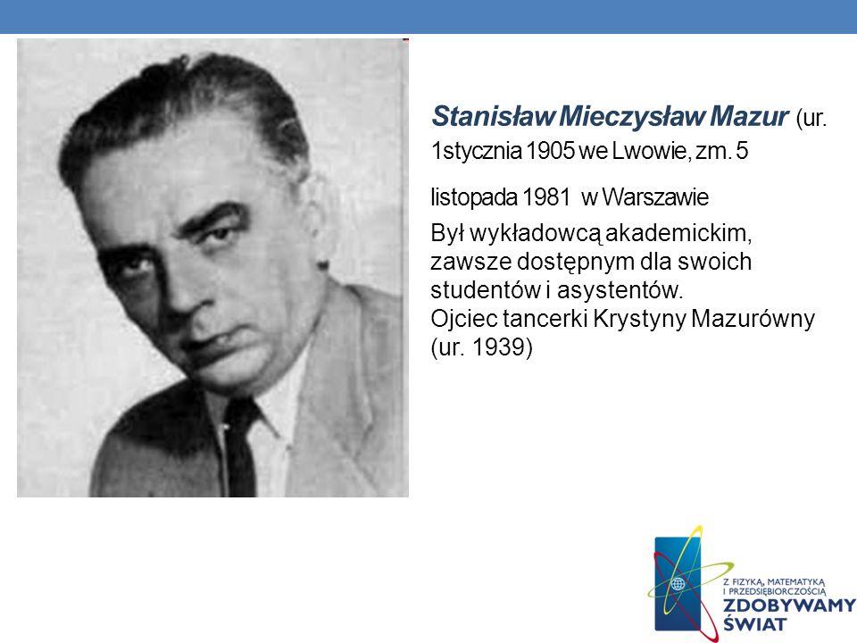 Stanisław Mieczysław Mazur (ur. 1stycznia 1905 we Lwowie, zm