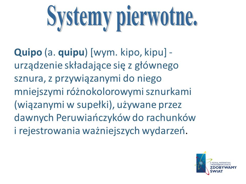 Systemy pierwotne.
