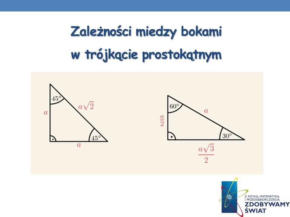 Zależności miedzy bokami w trójkącie prostokątnym