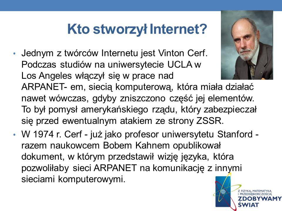 Kto stworzył Internet