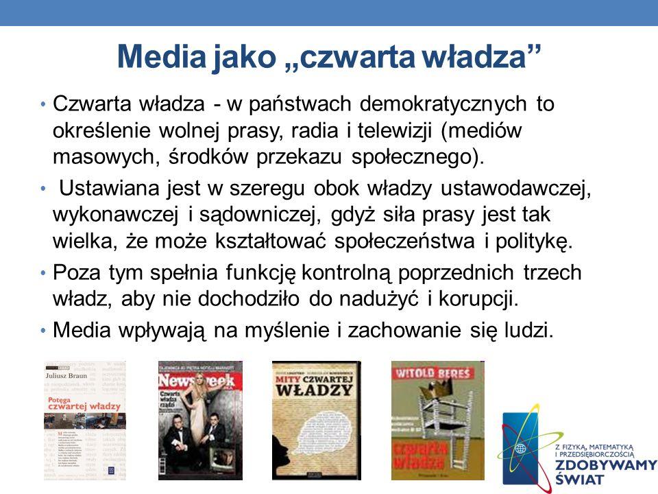 """Media jako """"czwarta władza"""