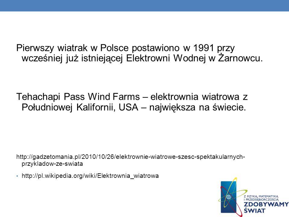 Pierwszy wiatrak w Polsce postawiono w 1991 przy wcześniej już istniejącej Elektrowni Wodnej w Żarnowcu.