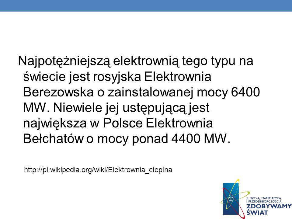 Najpotężniejszą elektrownią tego typu na świecie jest rosyjska Elektrownia Berezowska o zainstalowanej mocy 6400 MW. Niewiele jej ustępującą jest największa w Polsce Elektrownia Bełchatów o mocy ponad 4400 MW.
