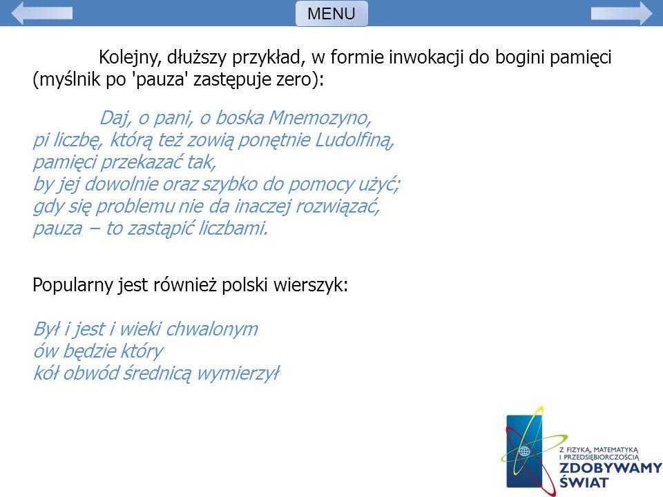 Popularny jest również polski wierszyk: