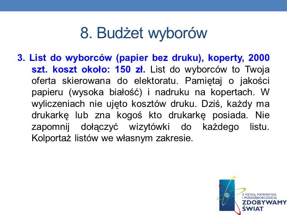 8. Budżet wyborów