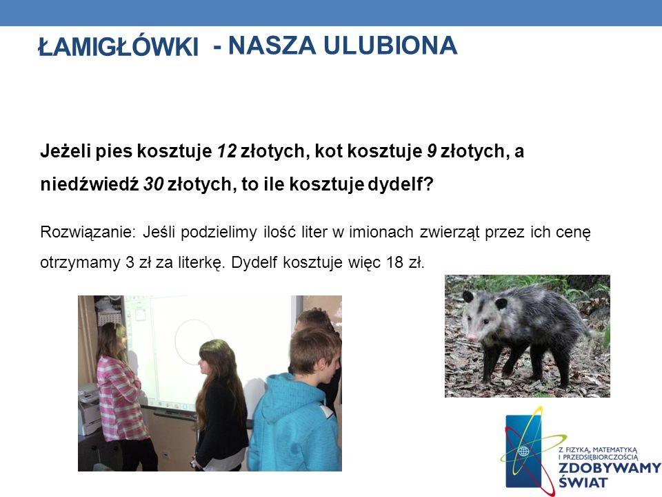 Łamigłówki - NASZA ULUBIONA