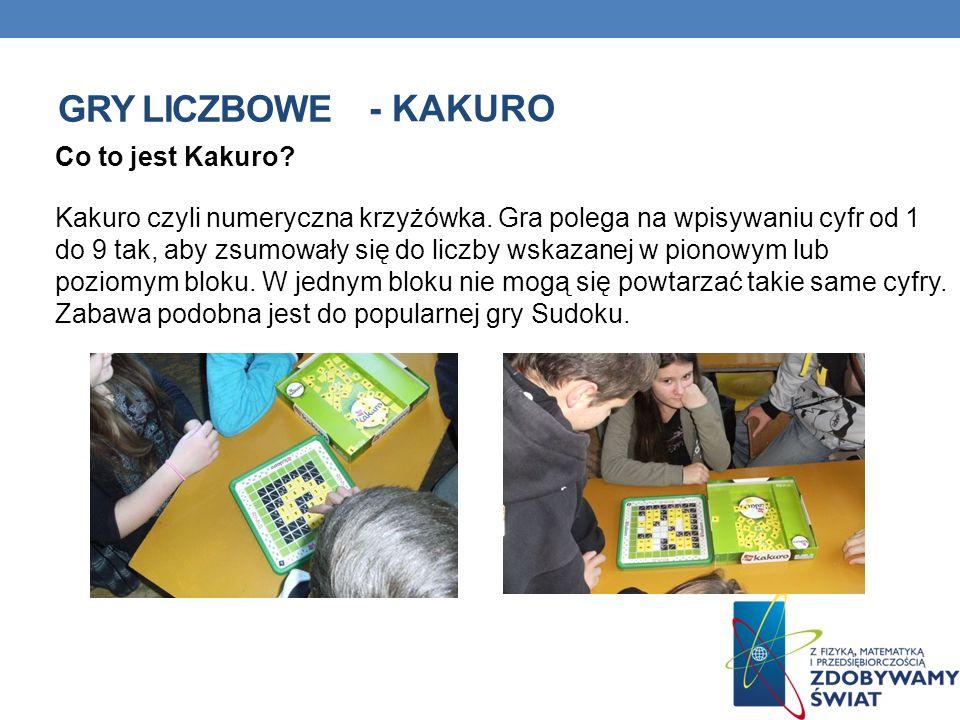 GRY LICZBOWE - KAKURO Co to jest Kakuro