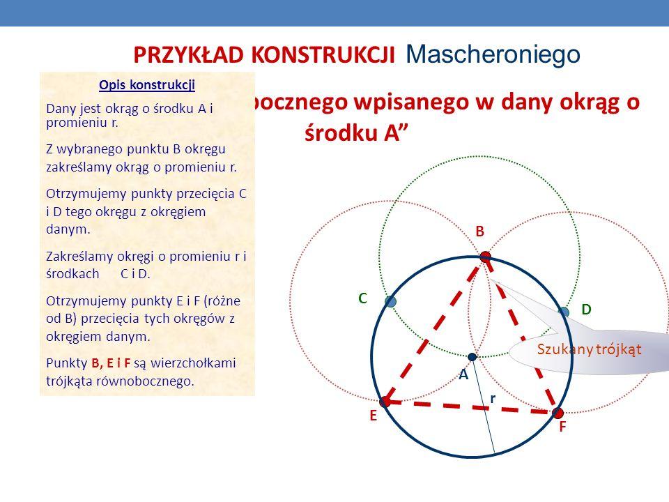 """""""trójkąta równobocznego wpisanego w dany okrąg o środku A"""