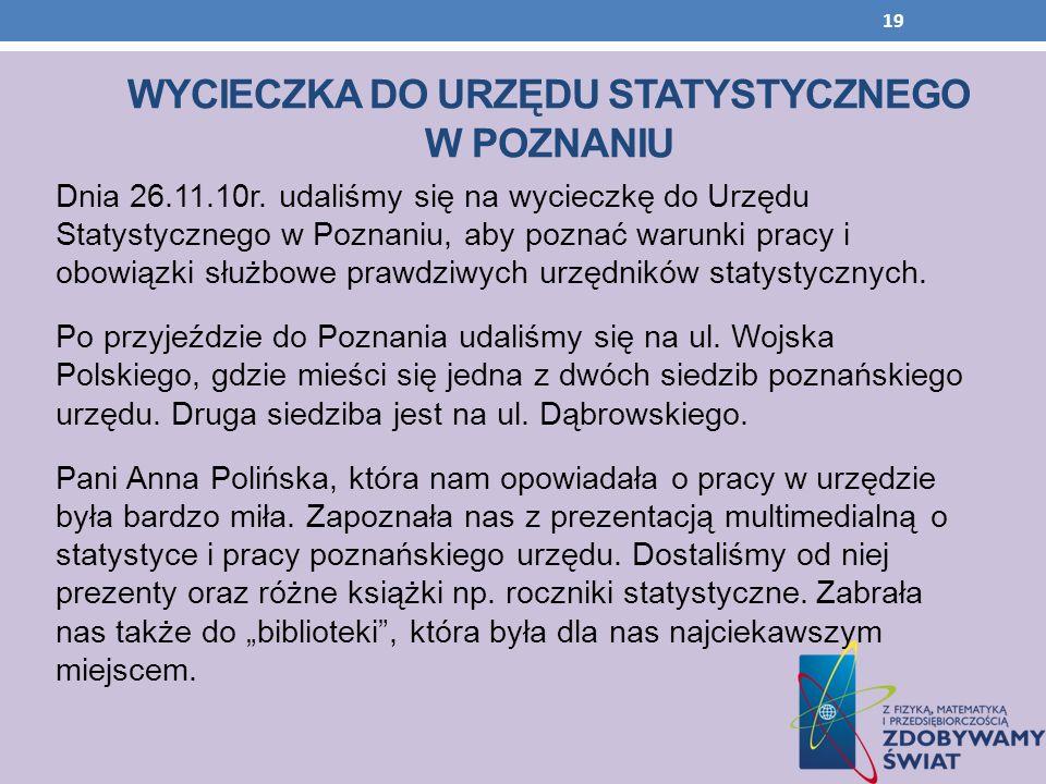 WYCIECZKA DO Urzędu statystycznego w Poznaniu