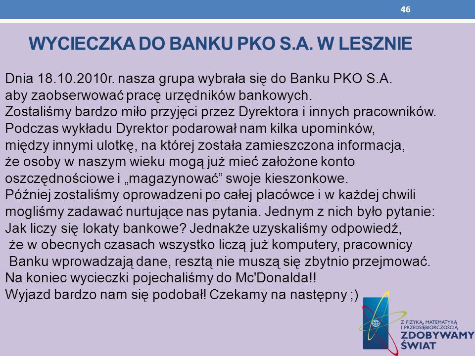 Wycieczka do banku pko s.a. w LESZNIE