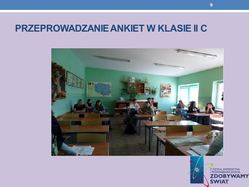 Przeprowadzanie ankiet w klasie ii c