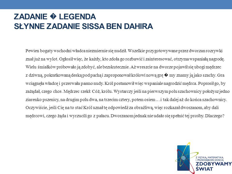 Zadanie � legenda Słynne zadanie Sissa Ben Dahira