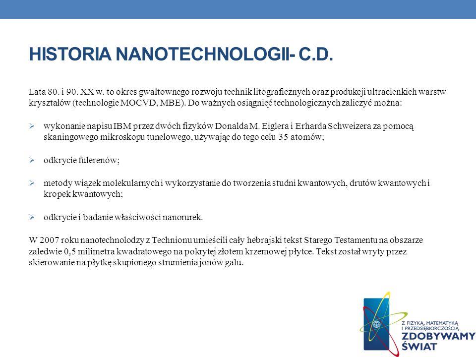Historia nanotechnologii- c.d.