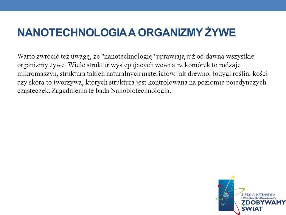 Nanotechnologia a organizmy żywe