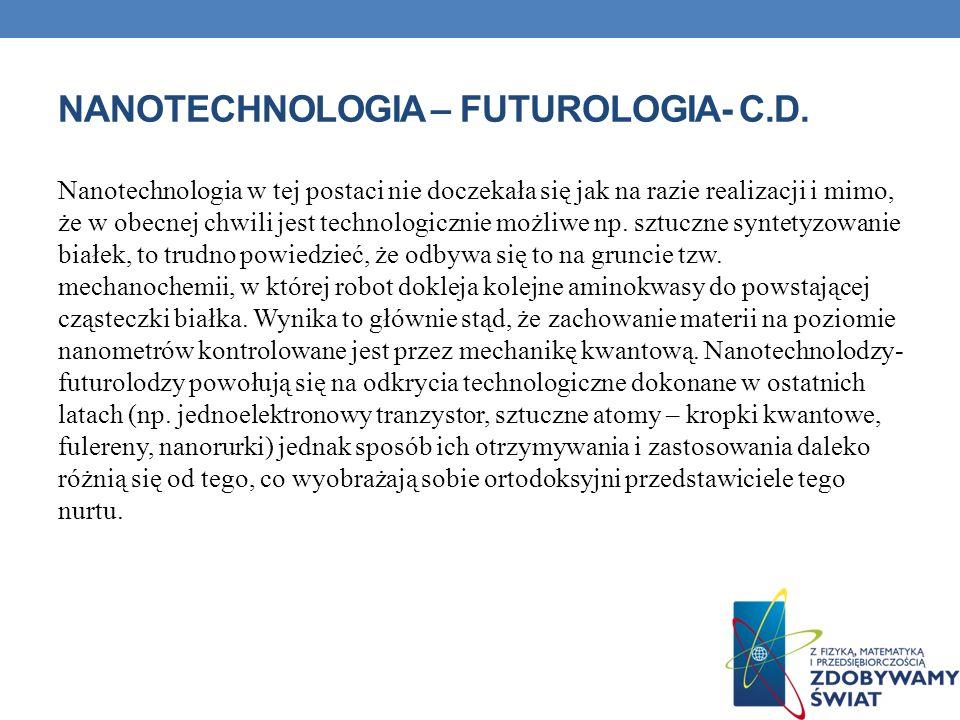 Nanotechnologia – futurologia- c.d.