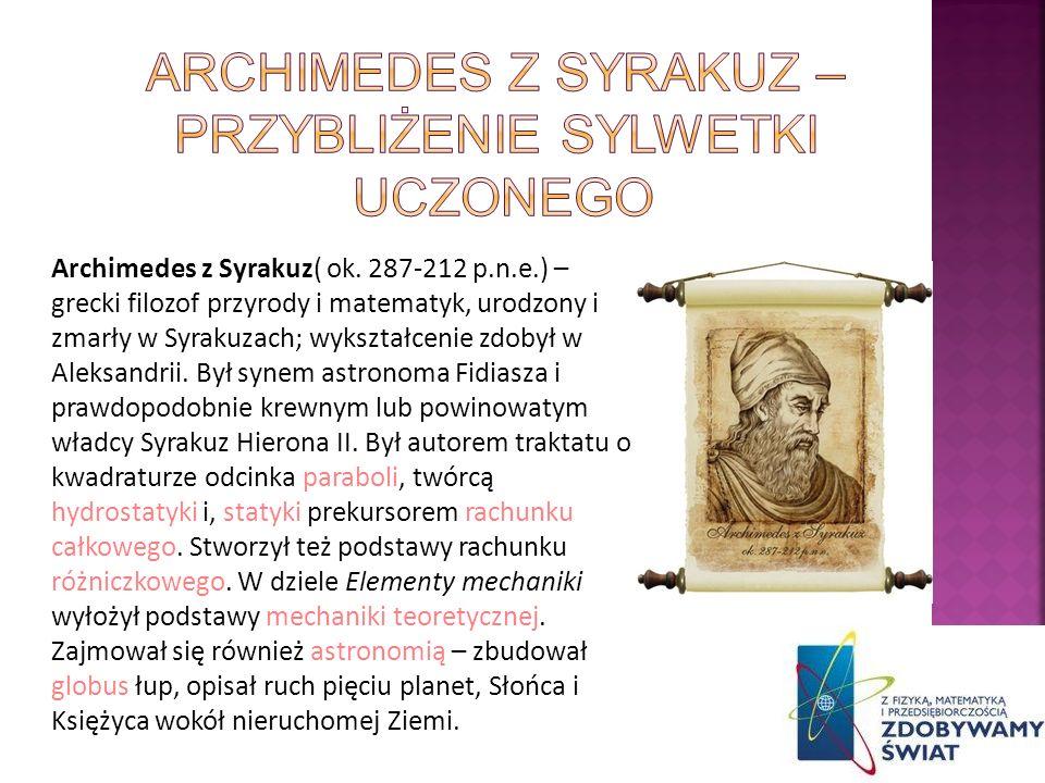 Archimedes z Syrakuz – Przybliżenie sylwetki uczonego