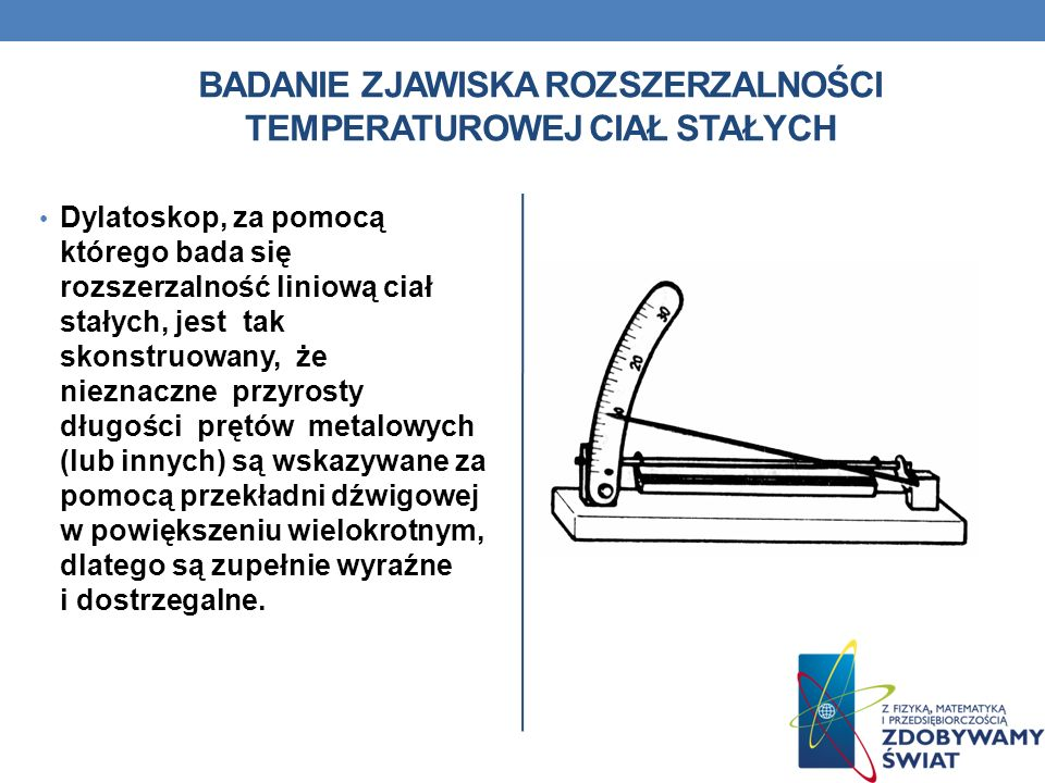 Badanie zjawiska rozszerzalności temperaturowej ciał stałych