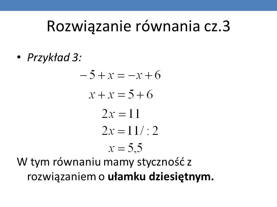 Rozwiązanie równania cz.3
