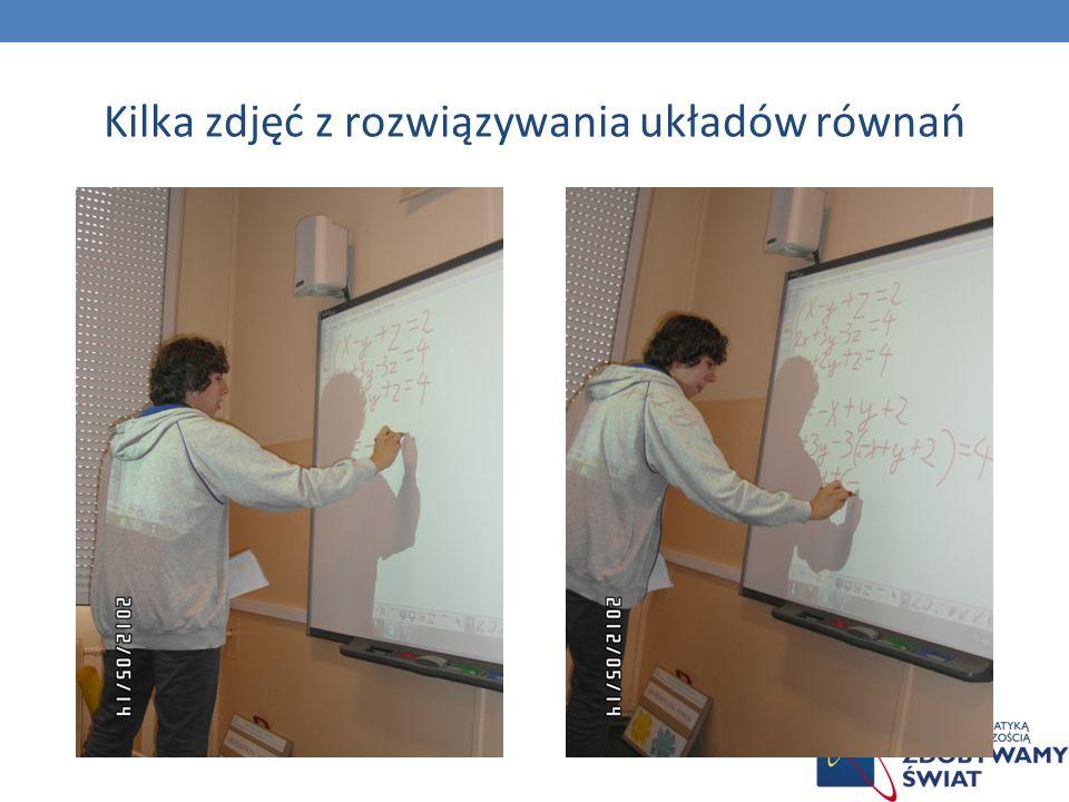 Kilka zdjęć z rozwiązywania układów równań