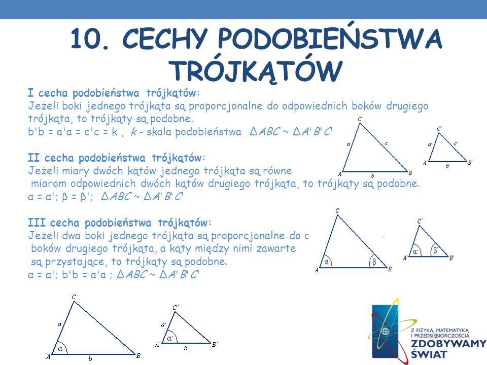 10. Cechy podobieństwa trójkątów