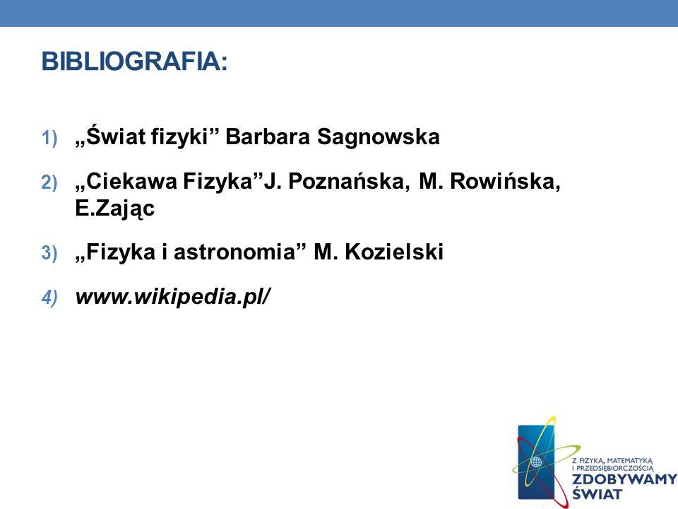 "Bibliografia: ""Świat fizyki Barbara Sagnowska"