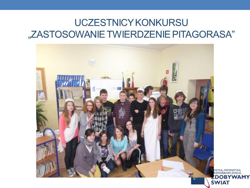 """Uczestnicy konkursu """"zastosowanie twierdzenie Pitagorasa"""