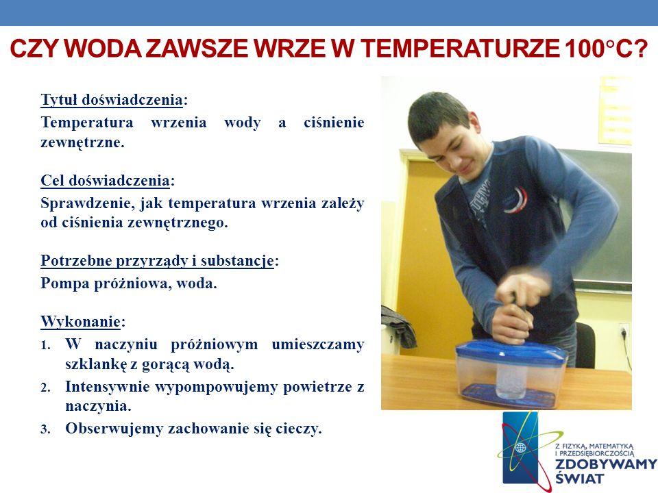 Czy woda zawsze wrze w temperaturze 100C