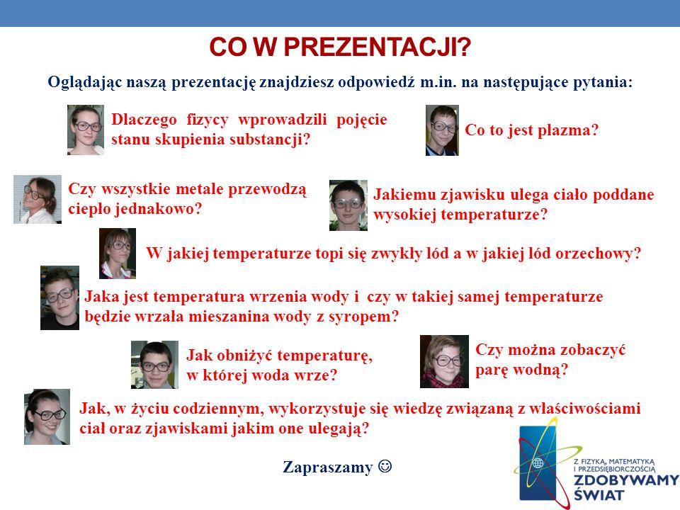 Co w prezentacji Oglądając naszą prezentację znajdziesz odpowiedź m.in. na następujące pytania:
